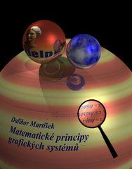 Dalibor Martišek: Matematické principy grafických systémů