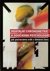 Bohumír Chalupa: Mentální chronometrie a současná psychologie - Jak poznáváme svět v dimenzi času