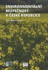 Petr Martinovský: Enviromentální bezpečnost v České republice
