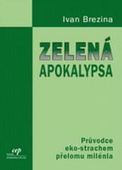 Václav Klaus: Zelená apokalypsa - Průvodce eko-strachem přelomu milénia