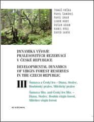 Tomáš Vrška: Dynamika vývoje pralesovitých rezervací v ČR III. - Přirozené lesy Šumavy a Českého lesa