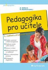 Alena Vališová: Pedagogika pro učitele - 2., rozšířené a aktualizované vydání