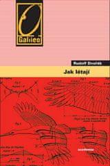 Rudolf Dvořák: Jak létají