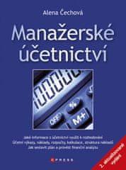 Alena Čechová: Manažerské účetnictví - 2. aktualizované a rozšířené vydání