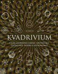 Anthony Ashton: Kvadrivium - Čtyři svobodná umění: aritmetika, geometrie, hudba a astronomie