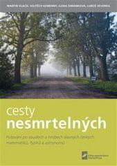 Martin Vlach: Cesty nesmrtelných