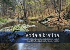 Václav Cílek: Voda a krajina - Kniha o životě s vodou a návratu k přirozené krajině