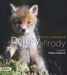 Václav Chaloupek: Doteky přírody