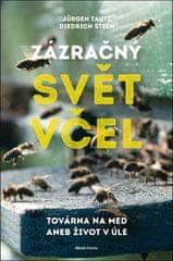 Jürgen Tautz: Zázračný svět včel - Továrna na med aneb život vúle