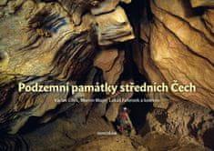 Václav Cílek: Podzemní památky středních Čech