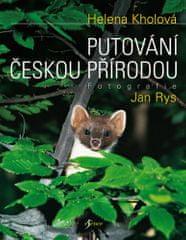 Helena Kholová: Putování českou přírodou