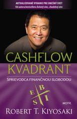 Robert T. Kiyosaki: Cashflow kvadrant - Sprievodca finančnou slobodou