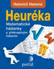 Heinrich Hemme: Heuréka - Matematické hádanky s překvapivým řešením