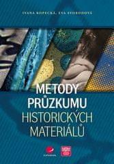 Ivana Kopecká: Metody průzkumu historických materiálů
