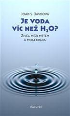 Joan S. Davisová: Je voda víc než H2O? - Živel mezi mýtem a molekulou