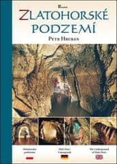 Petr Hruban: Zlatohorské podzemí