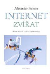 Alexander Pschera: Internet zvířat - Nový dialog člověka s přírodou