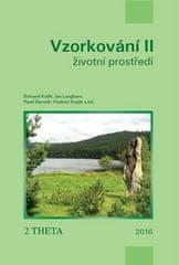 Bohumil Kotlík: VZORKOVÁNÍ II - Životní prostředí