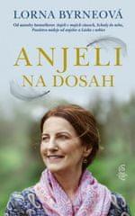 Byrneová Lorna: Anjeli na dosah, 2. vydanie