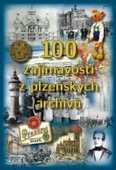 100 zajímavostí z plzeňských archivů