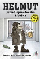 Vítězslav Hrčka: Helmut - Přiběh opravdoveho člověka