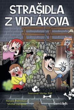 Jan Klouda: Strašidla z Vidlákova