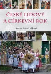 Alena Vondrušková: Český lidový a církevní rok