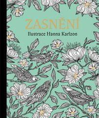 Hanna Karlzon: Zasnění