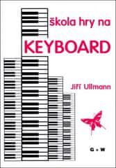 Jiří Ullmann: Škola hry na keyboard