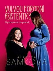 Alžběta Samková: Vulvou porodní asistentky