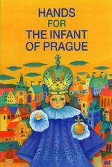 Pecháčková Ivana: Hands for the infant of Prague