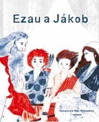 Pecháčková Ivana: Ezau a Jákob