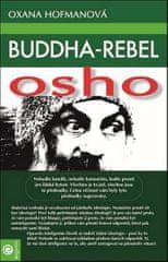 Hofmanová Oxana: Buddha-rebel Osho