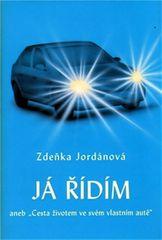Jordánová Zdeňka: Já řídím