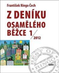 Čech František Ringo: Z deníku osamělého běžce 1 /2012