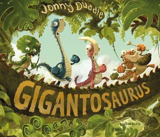 Duddle Jonny: Gigantosaurus