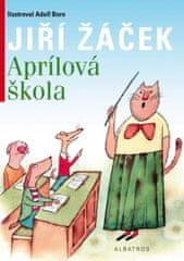 Žáček Jiří: Aprílová škola