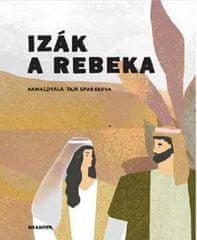 Pecháčková Ivana: Izák a Rebeka