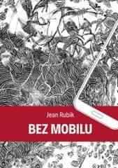 Rubik Jean: Bez mobilu