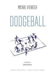 Viewegh Michal: Dodgeball (Vybíjená - anglicky)
