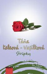 Keleová-Vasilková Táňa: Střípky
