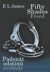 James E. L.: Fifty Shades Freed 3 / Padesát odstínů svobody