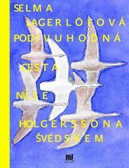 Lagerlöfová Selma: Podivuhodná cesta Nilse Holgerssona Švédskem