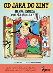 Šulc Petr: Od jara do zimy - Hravá knížka pro předškoláky