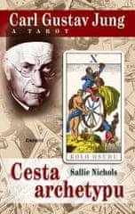 Nichols Sallie: Carl Gustav Jung a tarot - Cesta archetypu
