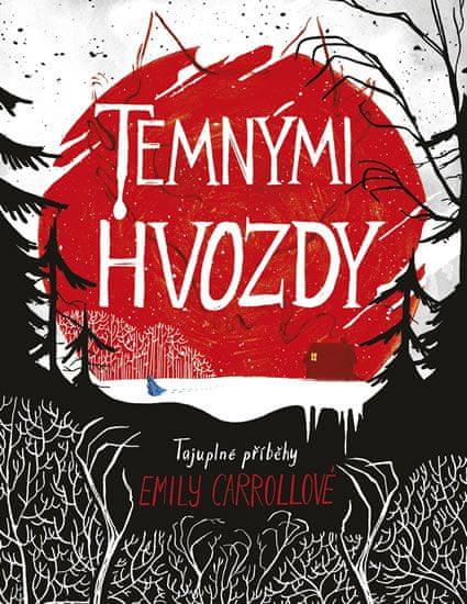 Carrollová Emily: Temnými hvozdy
