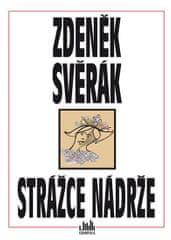 Svěrák Zdeněk: Strážce nádrže