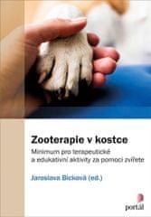 Bicková Jaroslava: Zooterapie v kostce - Minimum pro terapeutické a edukativní aktivity za pomoci zv
