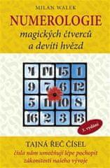 Walek Milan: Numerologie magických čtverců a devíti hvězd