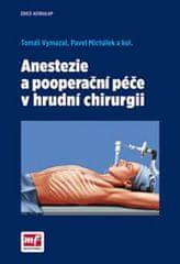 Vymazal Tomáš, Michálek Pavel,: Anestezie a pooperační péče v hrudní chirurgii